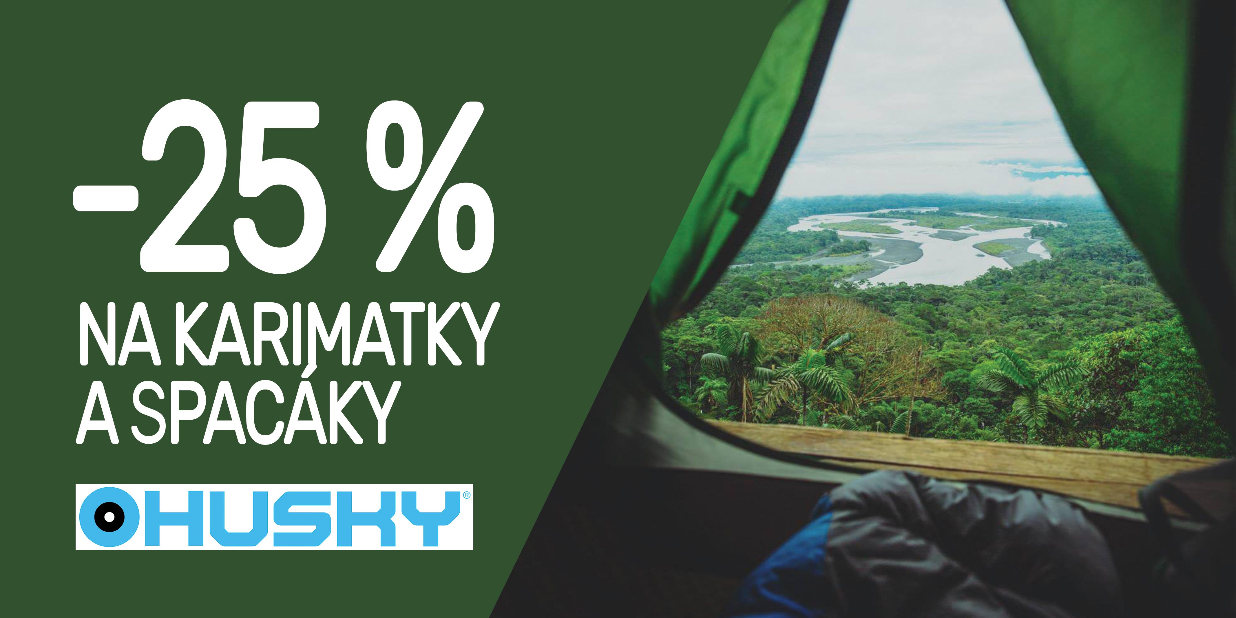 Husky -25% na spacáky a karimatky